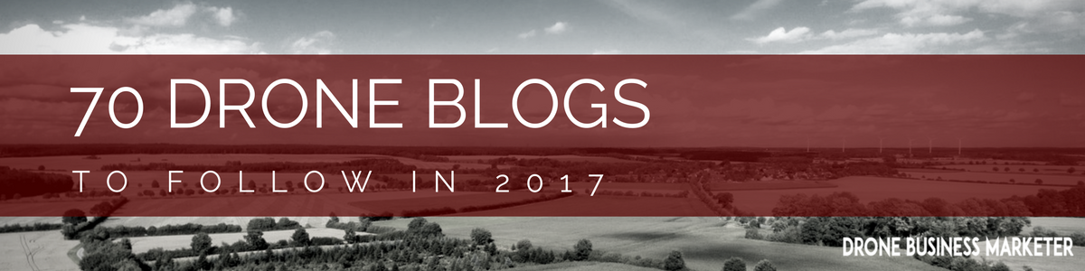 70 Drone Blogs to Follow in 2017 Image